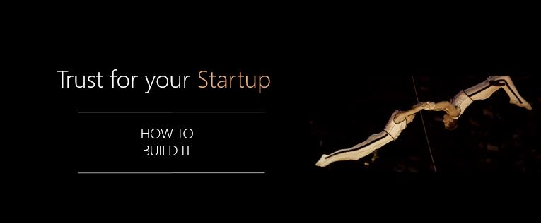 Trust for Your Startup