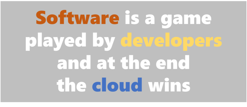 Software is a game played by developers